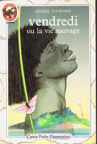 9782081618053: Vendredi ou la Vie sauvage (Castor Poche)