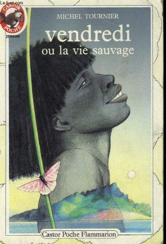 9782081618053: Vendredi Ou La Vie Sauvage (Spanish Edition)