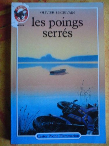 Les Poings Serres (French Edition): Olivier Lecrivain
