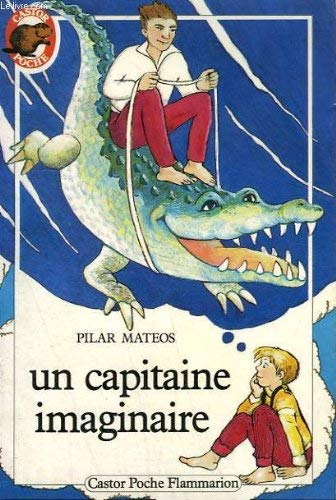 9782081619005: Un capitaine imaginaire