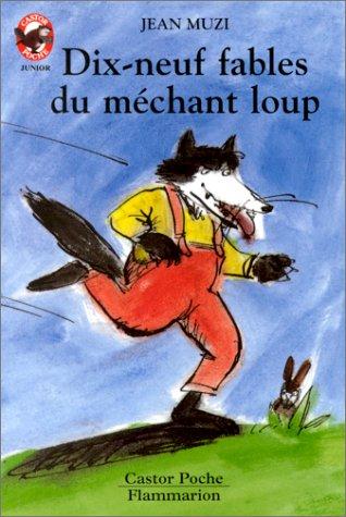 9782081619159: Dix-neuf fables du m�chant loup