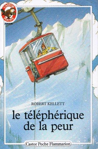 9782081619531: Le Téléphérique de la peur