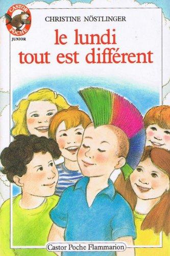 9782081619807: Le Lundi tout est différent