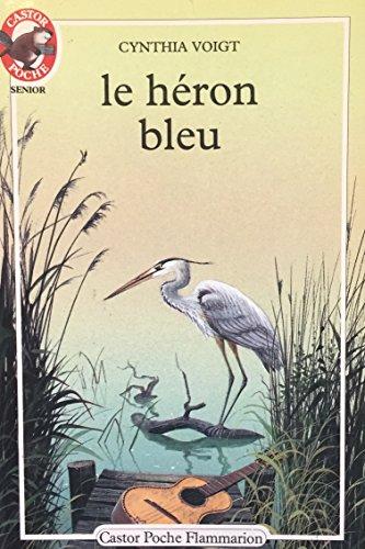 9782081619890: Le Héron bleu