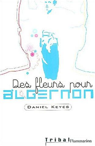 9782081620445: Des fleurs pour algernon (anc ed) (Tribal)
