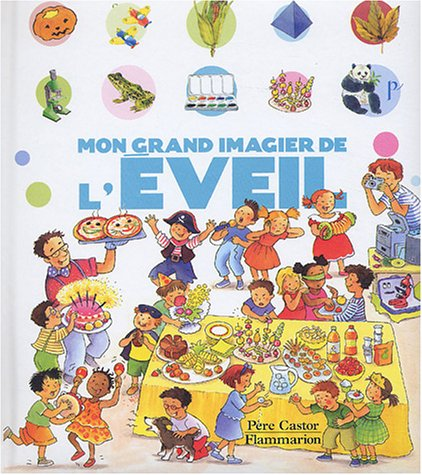 9782081620964: Mon grand imagier de l'éveil (French Edition)