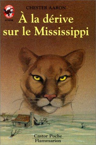 9782081621886: À la dérive sur le Mississippi