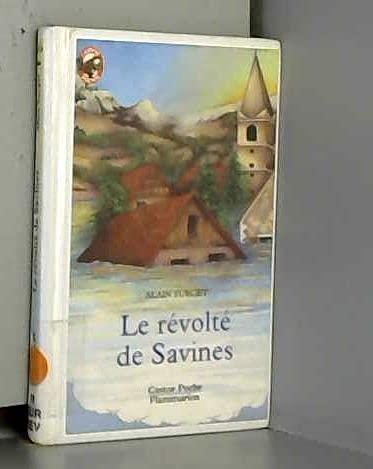 9782081622227: Le Révolte de Savines