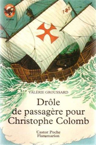 9782081622357: Drôle de passagère pour Christophe Colomb