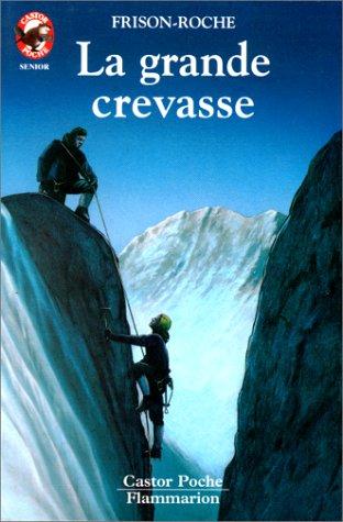 9782081622777: La Grande crevasse