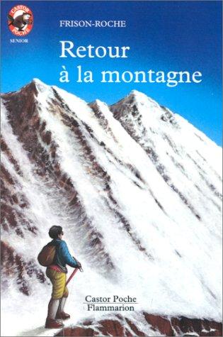 9782081622784: Retour à la montagne