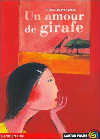 9782081624153: Un amour de girafe
