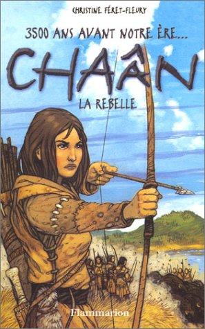 9782081624276: Chaân, la rebelle