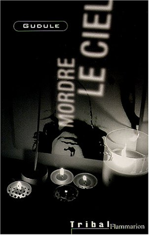 9782081624313: Mordre le ciel (French Edition)