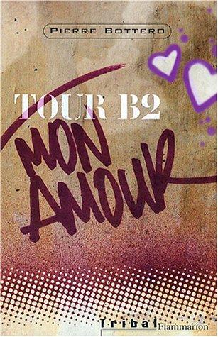 9782081624801: Tour B2 mon amour (Tribal)