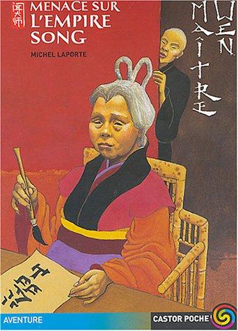 Maître Wen : Menace sur l'empire Song: Michel Laporte