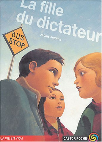 La fille du dictateur (2081624893) by Jackie French