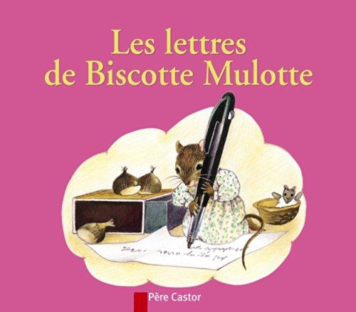 9782081624993: Les Lettres de Biscotte Mulotte