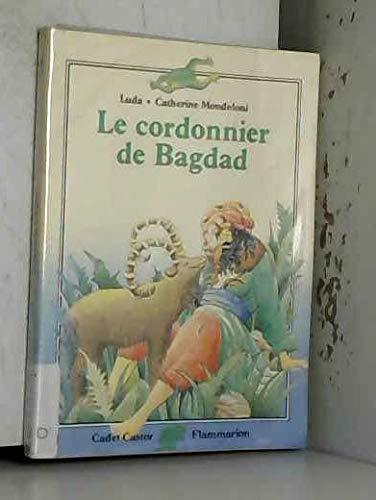 9782081625075: Le Cordonnier de Bagdad