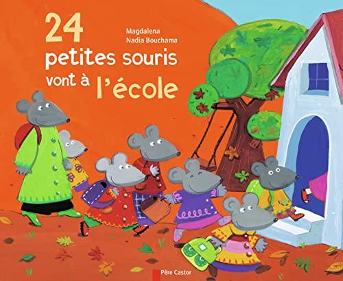9782081625433: 24 petites souris vont à l'école