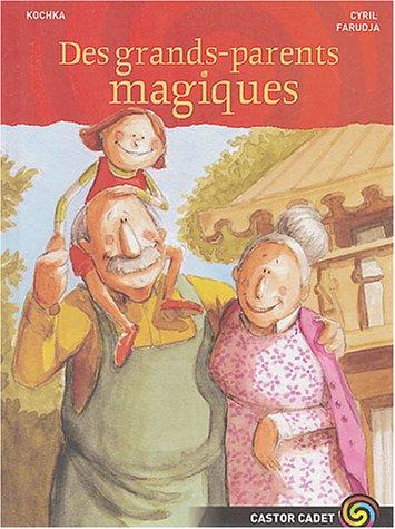 9782081625990: Des grands-parents magiques