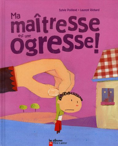 9782081626645: Ma maîtresse est une ogresse (French Edition)