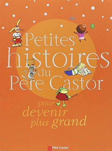 Petites histoires du P?re Castor pour devenir: Cl?ment, Claire and
