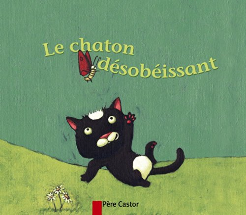 9782081627611: Le chaton d�sob�issant