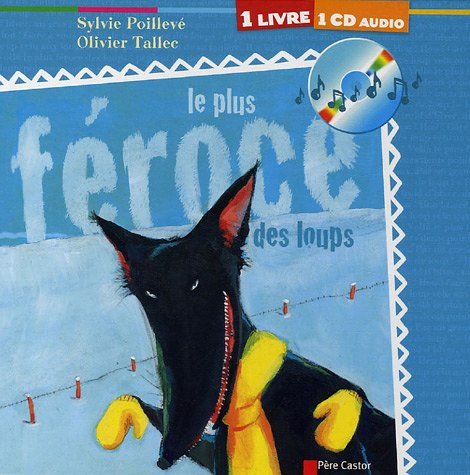 9782081627932: Le plus féroce des loups (1CD audio) (French Edition)