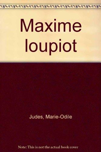 9782081628397: Maxime loupiot