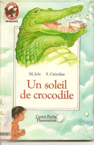 9782081628564: Un soleil de crocodile