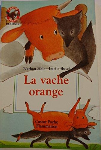 9782081628663: La vache orange