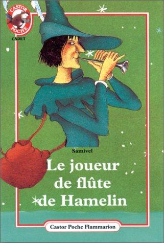 Le Joueur de flûte de Hamelin: Samivel