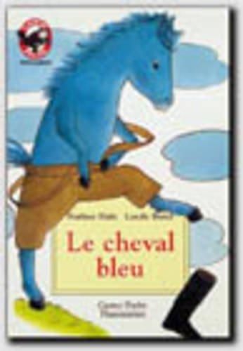 9782081628953: Le Cheval bleu