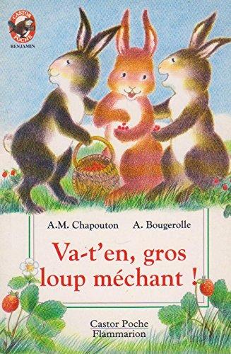 9782081629509: Chapouton/Va T'En Gros Loup Mechan (French Edition)