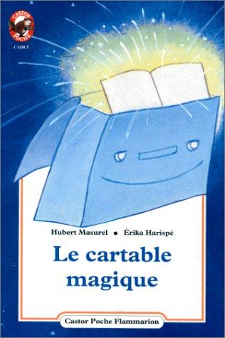 9782081629592: Le Cartable Magique (French Edition)