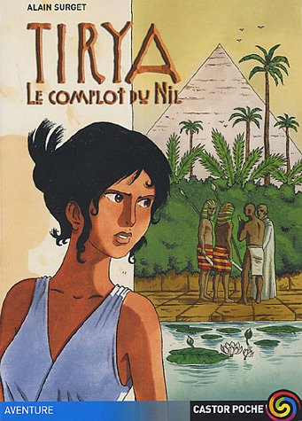 9782081630116: Tirya, Tome 1 (French Edition)