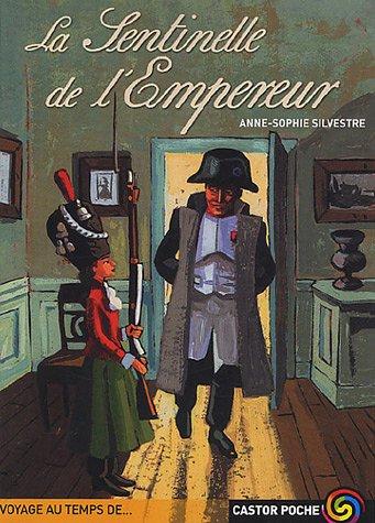 9782081630536: La Sentinelle De L'Empereur (French Edition)