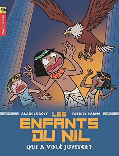 9782081630628: Les Enfants Du Nil 5/Qui a Vole Jupiter ? (French Edition)