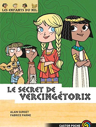 9782081630635: Les enfants du Nil, Tome 6 : Le secret de Vercingétorix