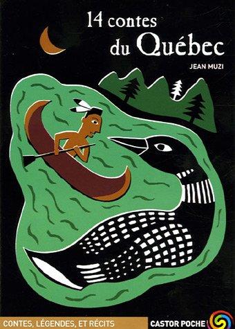 9782081631380: 14 Contes Du Quebec (French Edition)