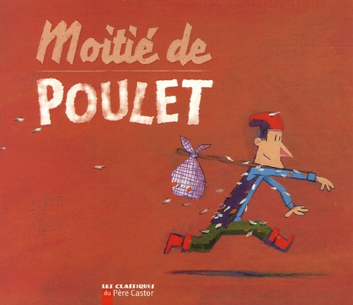 9782081631977: Moitie De Poulet (French Edition)
