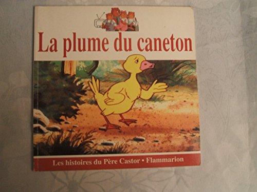 9782081632226: La Plume du Caneton