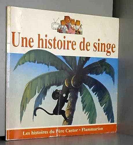 9782081632257: Une Histoire de Singe