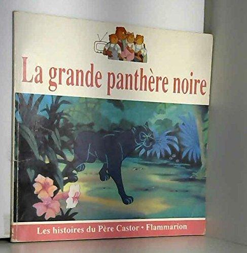 La Grande Panthère Noire grande panthere noire - abebooks