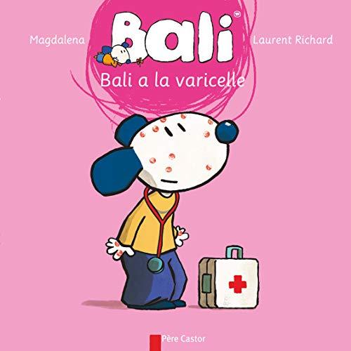 Bali a la varicelle: Magdalena, Richard, Laurent