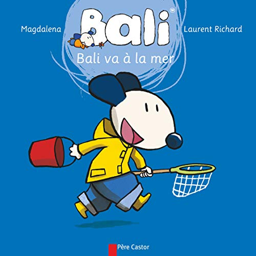 Bali Va a LA Mer (French Edition): Magdalena, Richard, Laurent