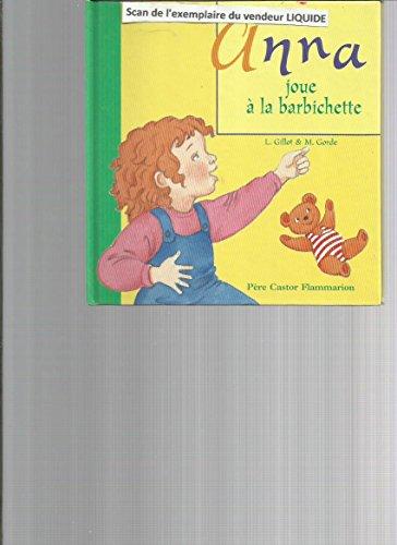 9782081633360: Anna : Anna joue � la barbichette