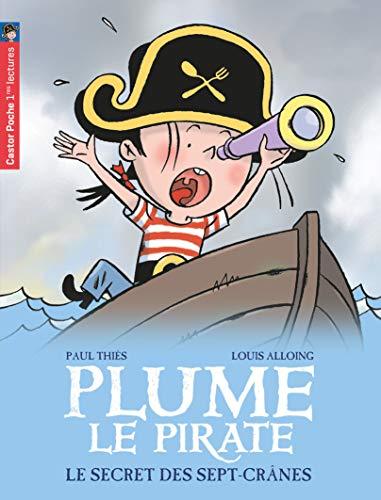 9782081633629: Plume le pirate, Tome 3 : Le secret des Sept-Cr�nes