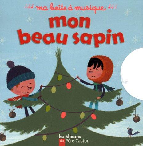 9782081634282: Mon Beau Sapin/Boite a Musique (French Edition)